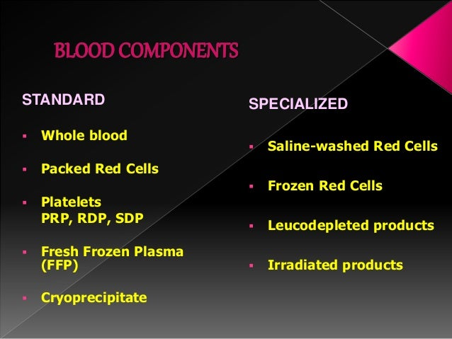 Blood Banking Preparation Of Blood Components And Their