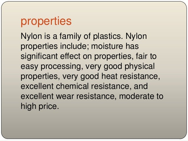 Why Does Nylon Act As
