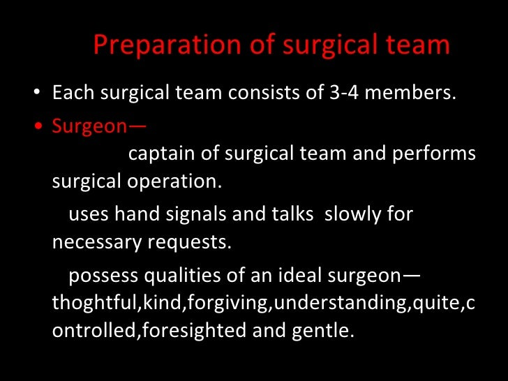 Preparation Of Surgical Team,Pack And Patient