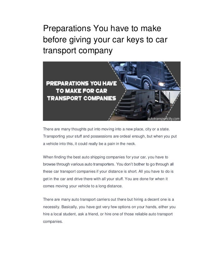 Car Moving Companies >> Preparations You Have To Make Before Giving Your Car Keys To