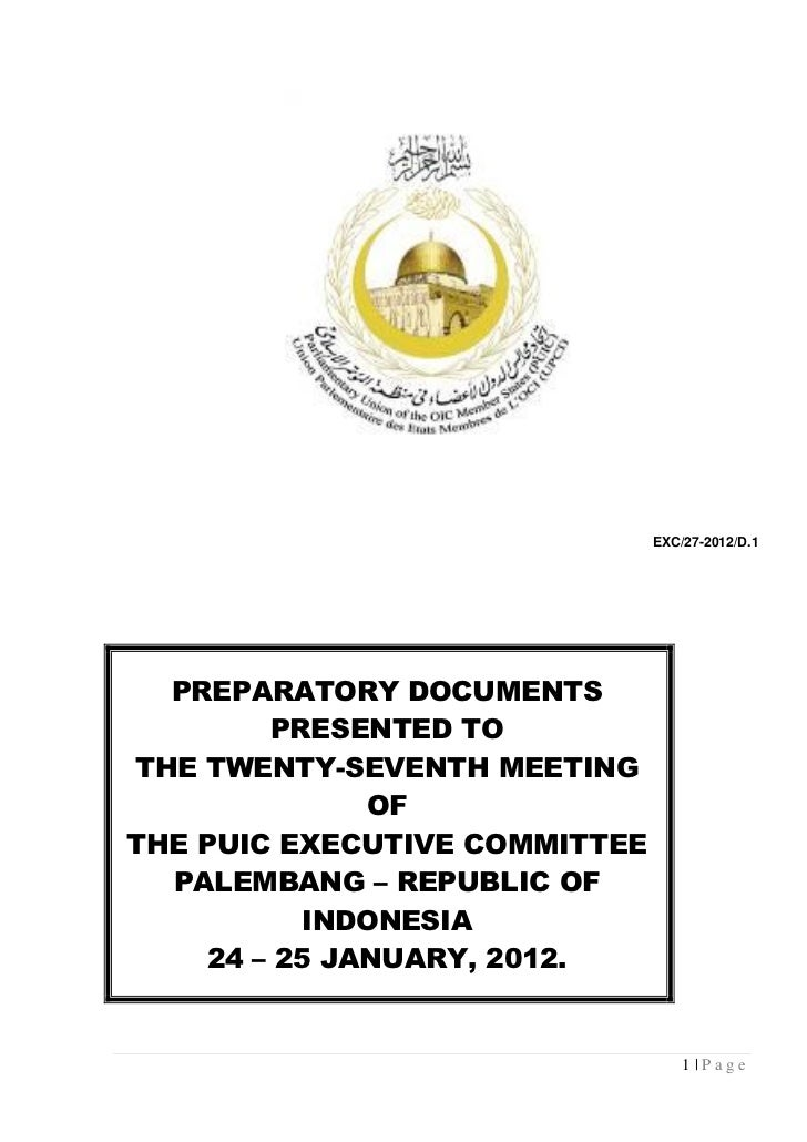 EXC/27-2012/D.1  PREPARATORY DOCUMENTS        PRESENTED TOTHE TWENTY-SEVENTH MEETING              OFTHE PUIC EXECUTIVE COM...