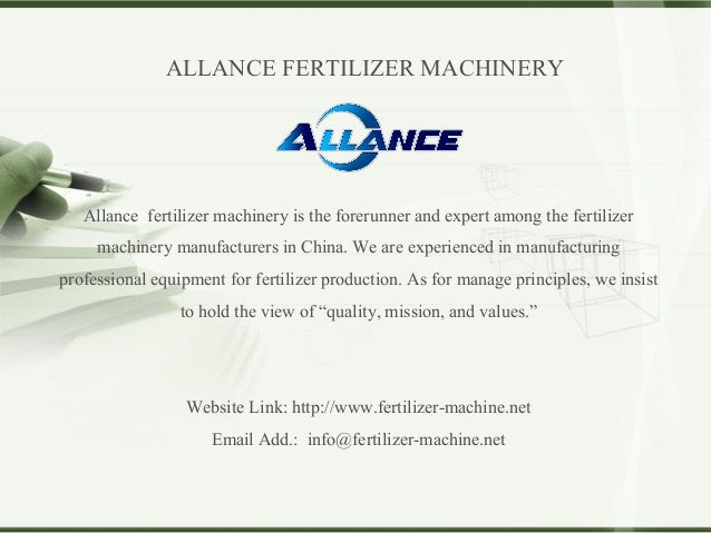 Allance fertilizer machinery is the forerunner and expert among the fertilizer machinery manufacturers in China. We are ex...