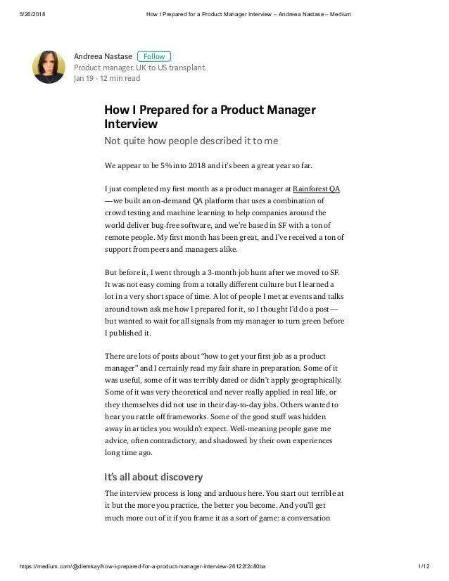5/26/2018 How I Prepared for a Product Manager Interview – Andreea Nastase – Medium https://medium.com/@diemkay/how-i-prep...