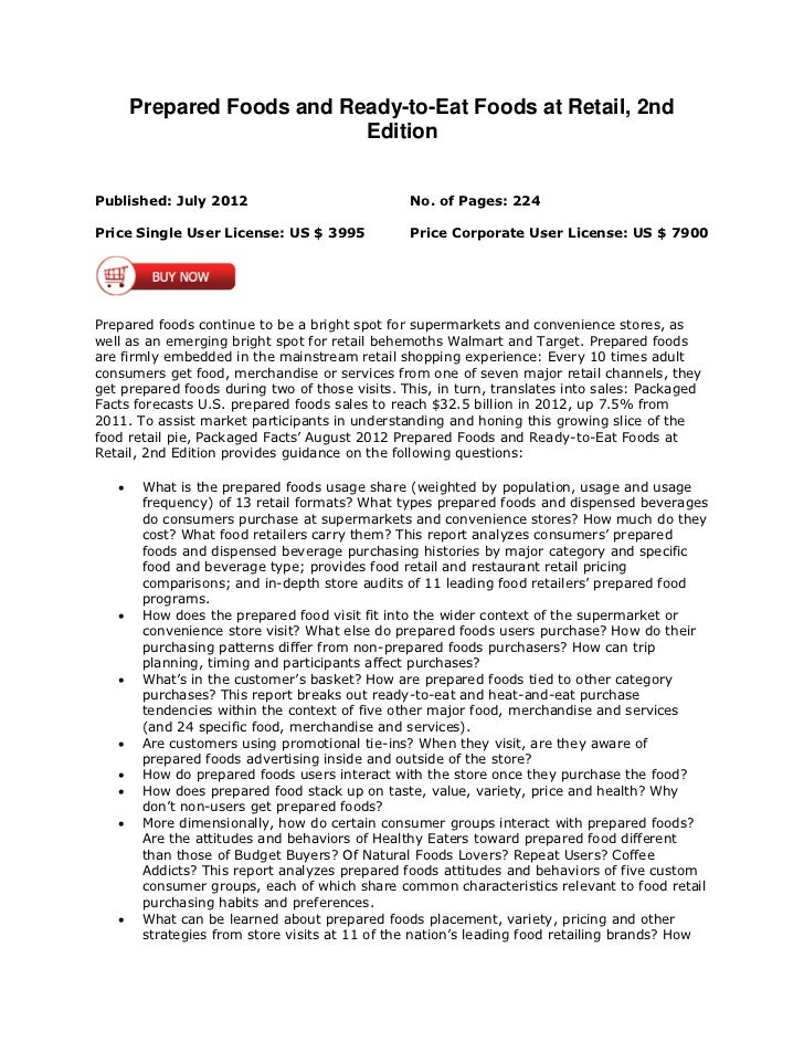 Prepared Foods and Ready-to-Eat Foods at Retail, 2nd                            EditionPublished: July 2012               ...