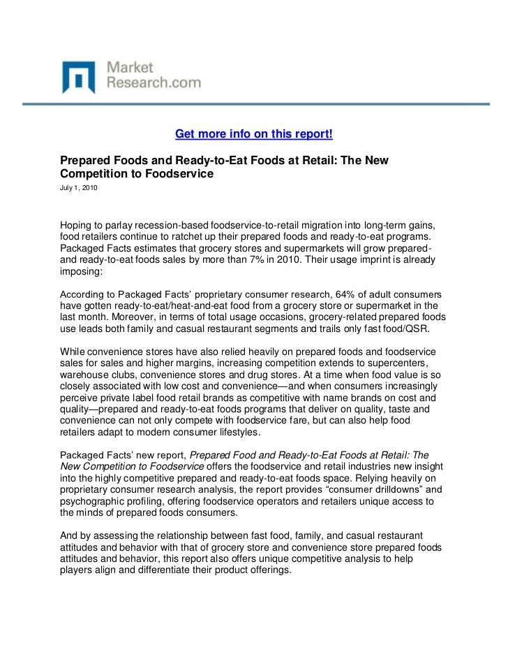Get more info on this report!Prepared Foods and Ready-to-Eat Foods at Retail: The NewCompetition to FoodserviceJuly 1, 201...