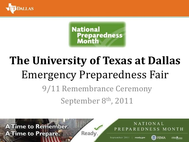 The University of Texas at Dallas Emergency Preparedness Fair<br />9/11 Remembrance Ceremony<br />September 8th, 2011<br />
