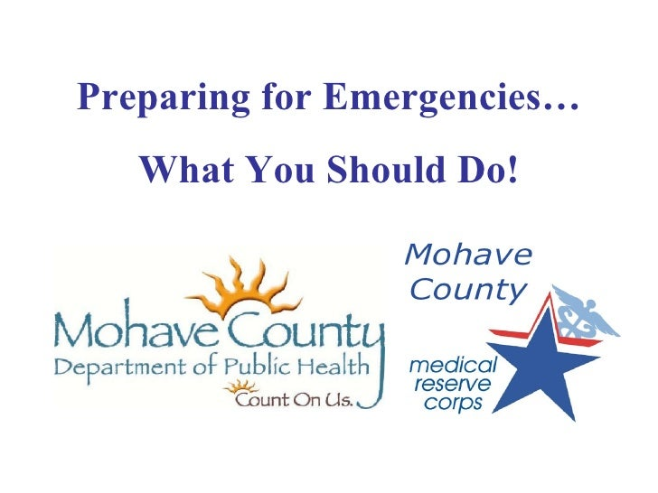 Preparing for Emergencies… What You Should Do!