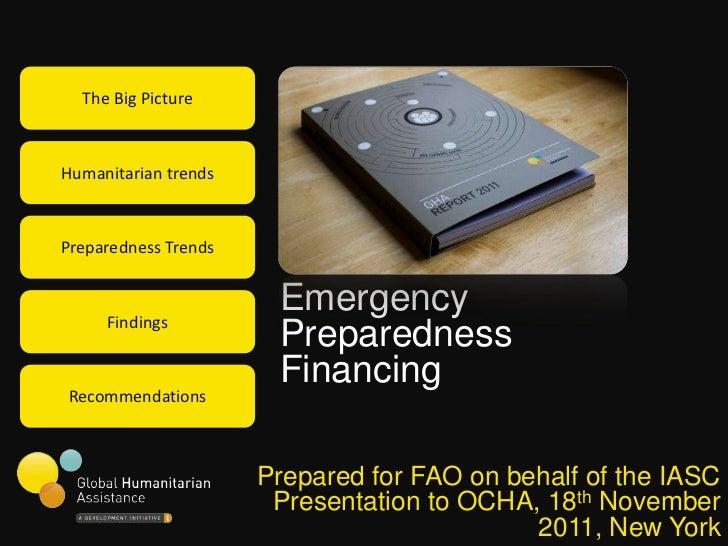 The Big PictureHumanitarian trendsPreparedness Trends     Findings                       Emergency                       P...