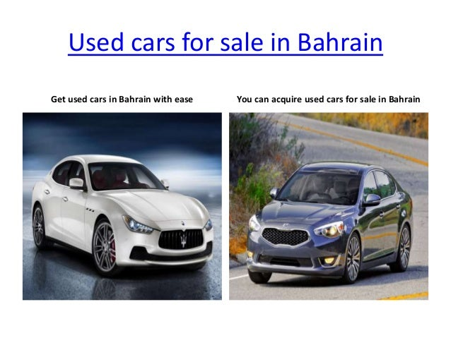 are you searching for high quality used cars for sale in bahrain. Black Bedroom Furniture Sets. Home Design Ideas