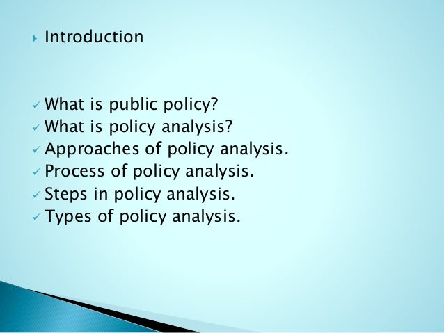 what is policy analysis Uganda's policy analysis unit (pau) in the ministry of health (moh) was  selected as the case study to illustrate the ugandan experience and thus  contribute to.