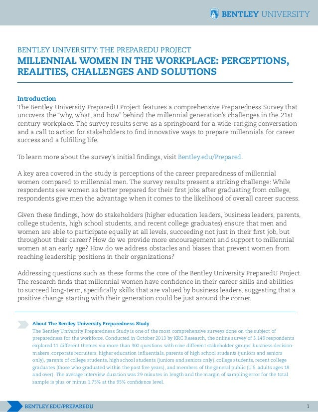 BENTLEY UNIVERSITY: THE PREPAREDU PROJECT	 		 MILLENNIAL WOMEN IN THE WORKPLACE: PERCEPTIONS, REALITIES, CHALLENGES AND SO...