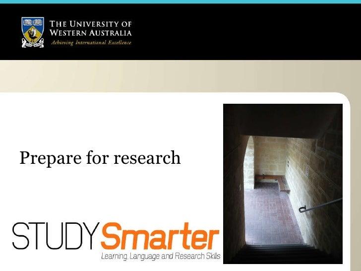Prepare for research