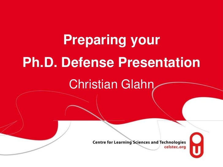 Preparing your Ph.D. Defense PresentationChristian Glahn<br />