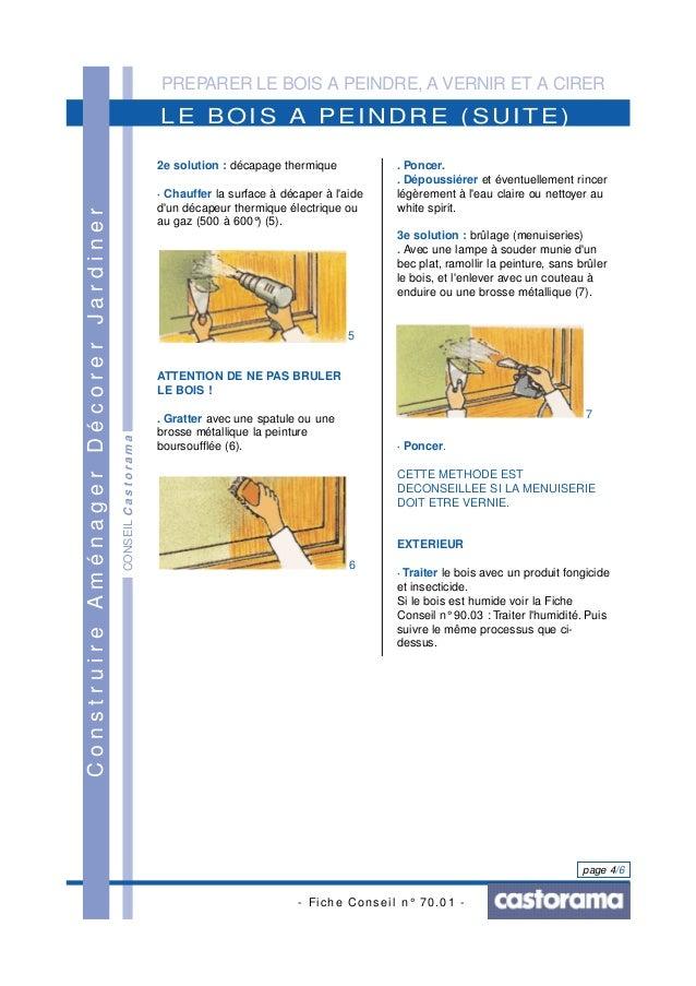 PREPARER LE BOIS A PEINDRE, A VERNIR ET A CIRER - Fiche Conseil n° 70.01 - page 4/6 LE BOIS A PEINDRE (SUITE) ConstruireAm...