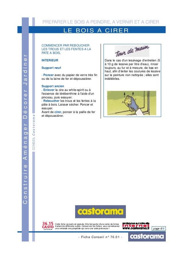 PREPARER LE BOIS A PEINDRE, A VERNIR ET A CIRER - Fiche Conseil n° 70.01 - page 6/6 CONSEILCastorama LE BOIS A CIRER Const...