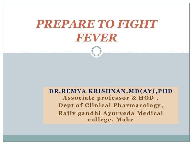 DR.REMYA KRISHNAN.MD(AY), PHD Associate professor & HOD , Dept of Clinical Pharmacology, Rajiv gandhi Ayurveda Medical col...