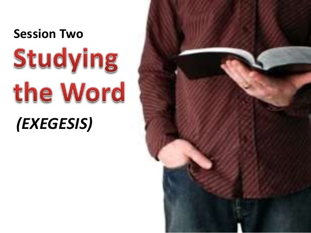 Session Two  (EXEGESIS)