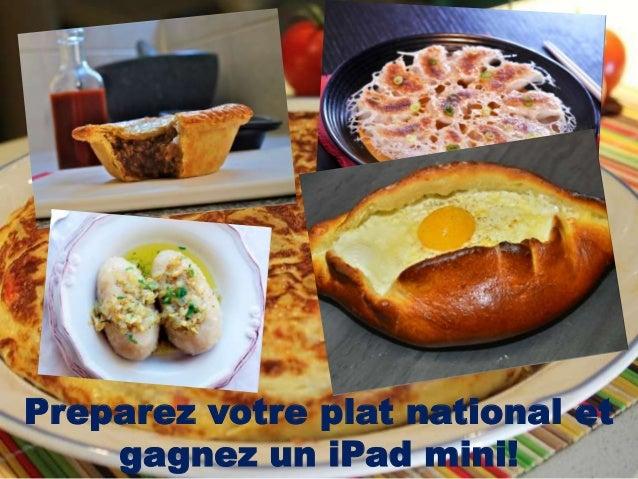 Preparez votre plat national et gagnez un iPad mini!