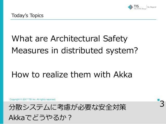 Preparing for distributed system failures using akka #ScalaMatsuri Slide 3