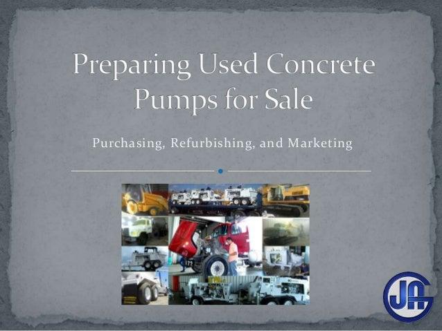 Purchasing, Refurbishing, and Marketing
