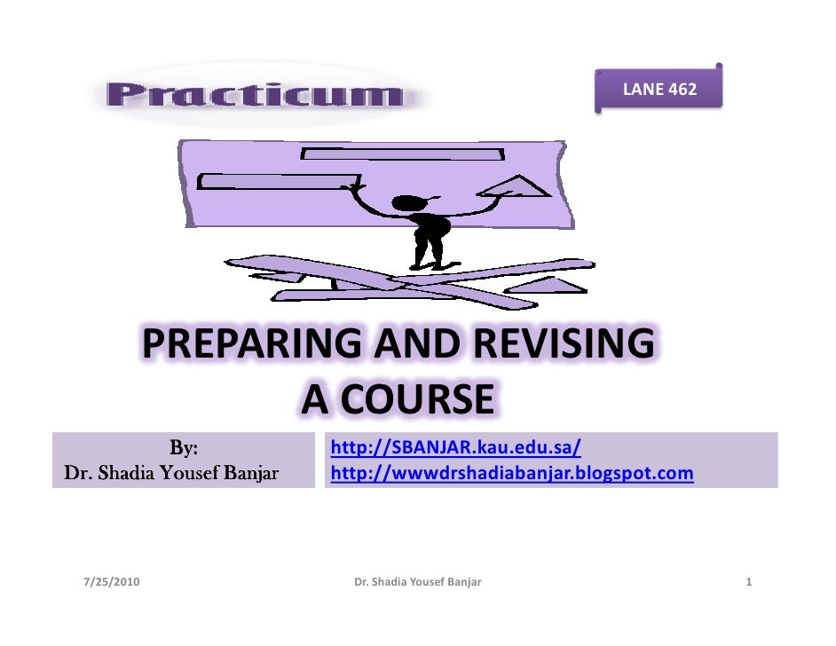 LANE 462                   PREPARING AND REVISING                      A COURSE             By:            http://SBANJAR....