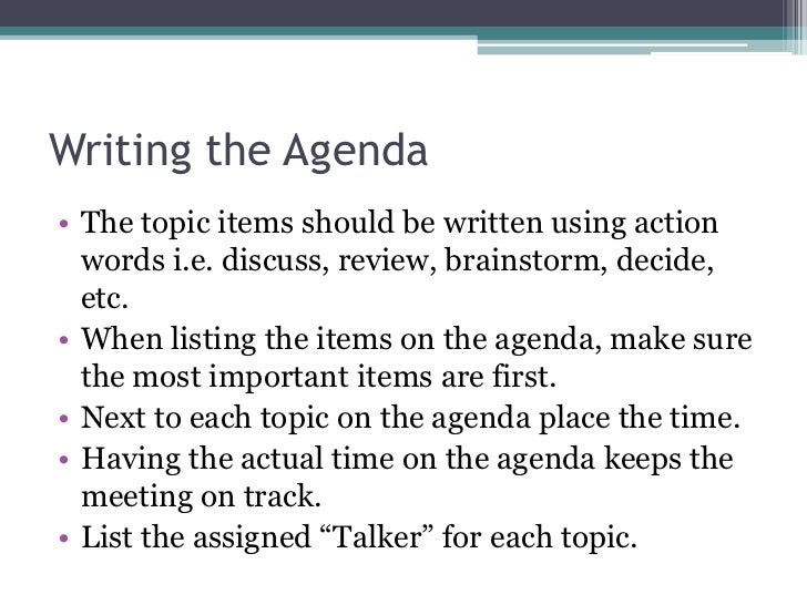 Writing The Agendau2022 ...  How To Write An Agenda For A Meeting Examples