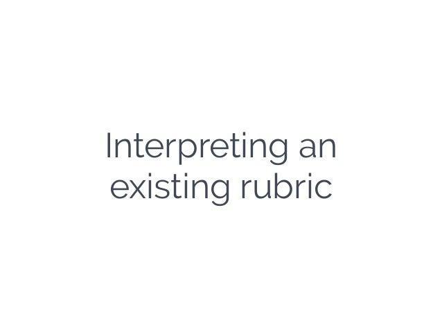 Interpreting an existing rubric