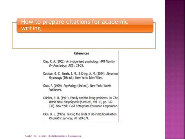 How to prepare citations for academic writing GXEX1401: Lecture 11: Bibliographical Management
