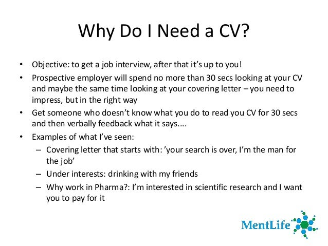 ... 4. Why Do I Need A CV?