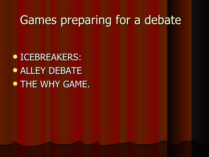 how to prepare for a debate Cite all of your significant facts, quotes, and sources this will not only help to make your debate look more professional but, it will also allow users to have quick links to the background information of your debate.