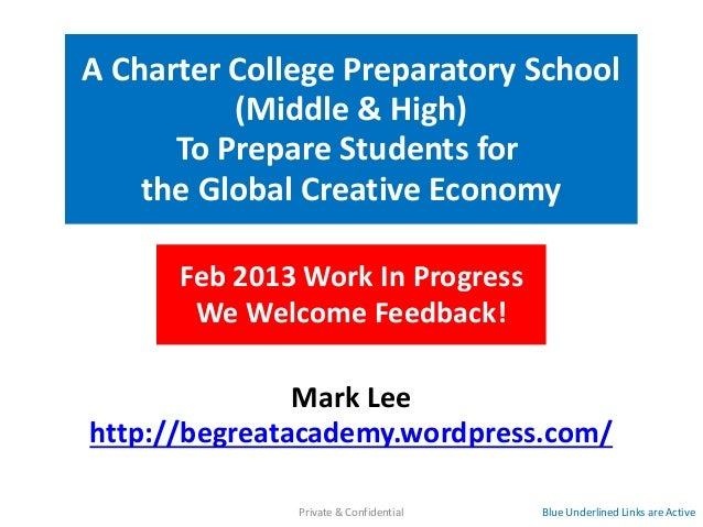 A Charter College Preparatory School          (Middle & High)      To Prepare Students for    the Global Creative Economy ...