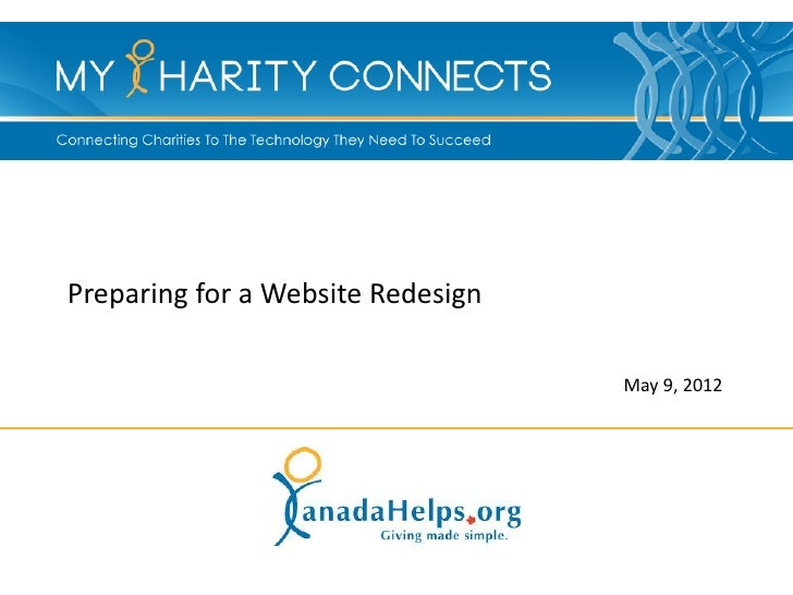 Preparing for a Website Redesign                                   May 9, 2012
