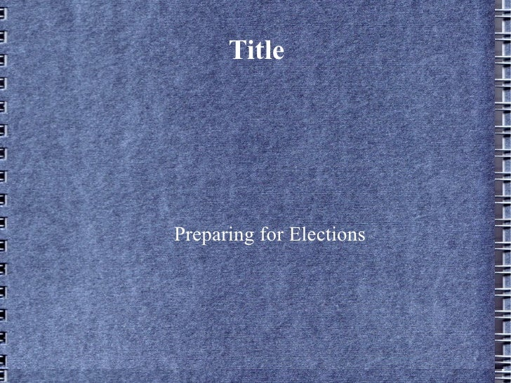Title Preparing for Elections