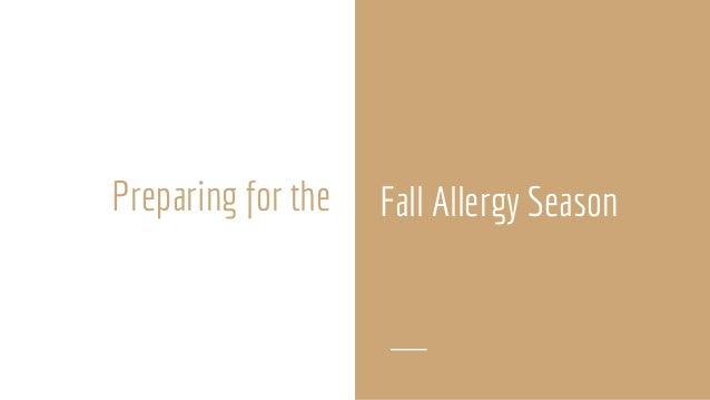 Preparing for Fall Allergy Season Slide 3