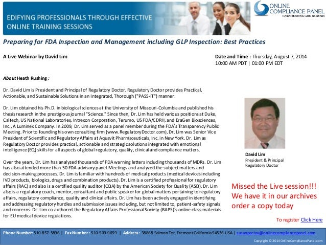 Preparing for FDA Inspection and Management including GLP Inspection: Best Practices A Live Webinar by David Lim David Lim...