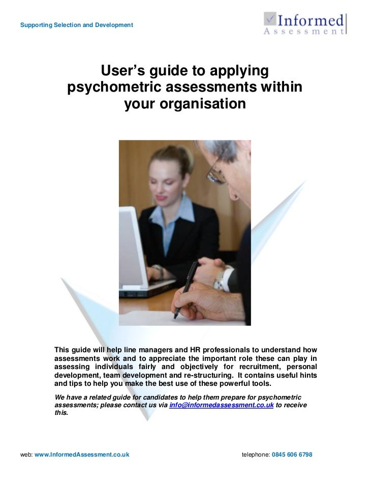 Supporting Selection and Development                   User's guide to applying               psychometric assessments wit...
