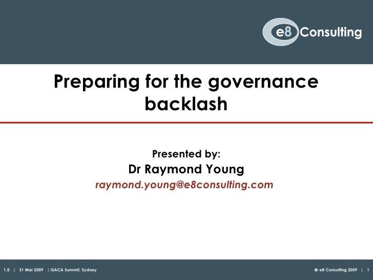 Preparing for the governance                                backlash                                                  Pres...