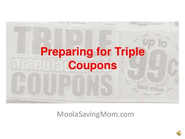 Preparing for Triple Coupons MoolaSavingMom.com