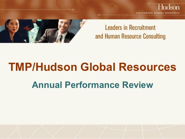 TMP/Hudson Global Resources  Annual Performance Review