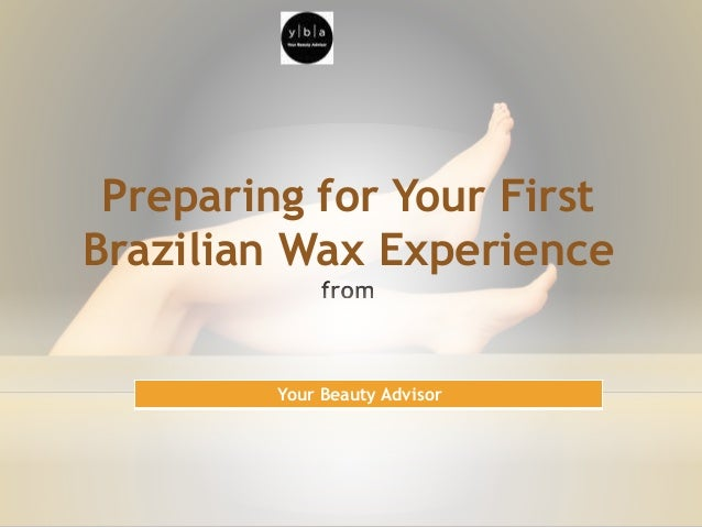 Preparing for brazilian wax
