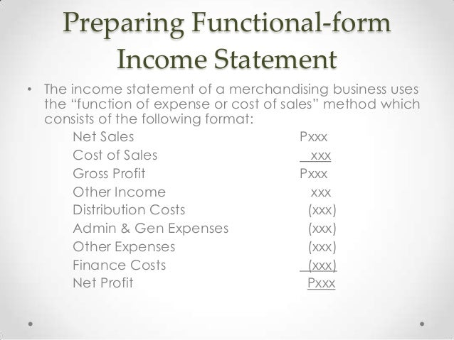 Preparing Functional Form Income Statement