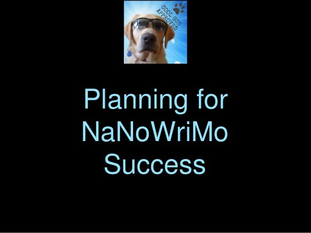 Planning for NaNoWriMo Success