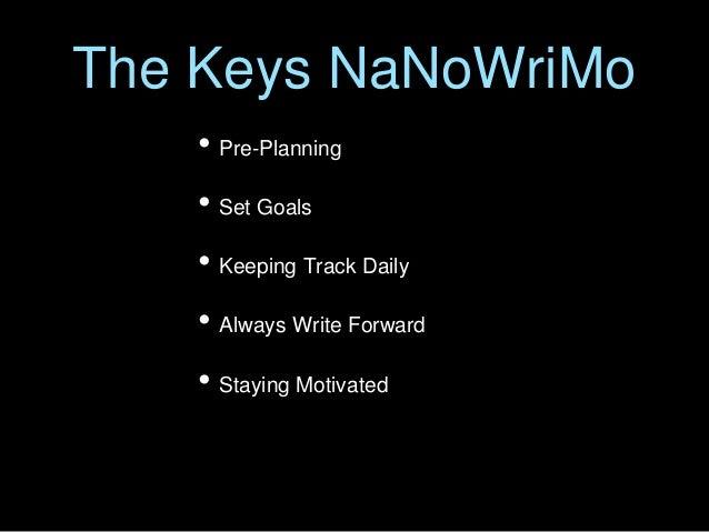 Preparing For Nanowrimo Success Slide 2