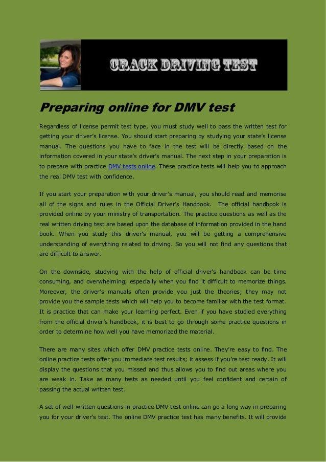 Preparing online for DMV test Regardless of license permit test type, you must study well to pass the written test for get...