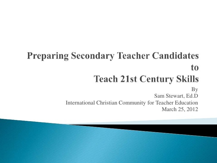 By                                     Sam Stewart, Ed.DInternational Christian Community for Teacher Education           ...