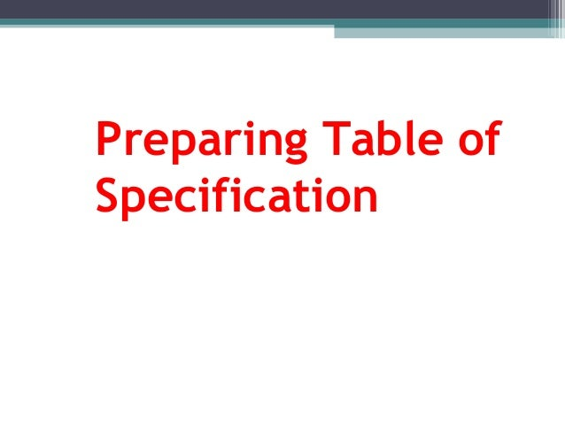 Preparing Table Of Specification For Grade 7 And Grade 8