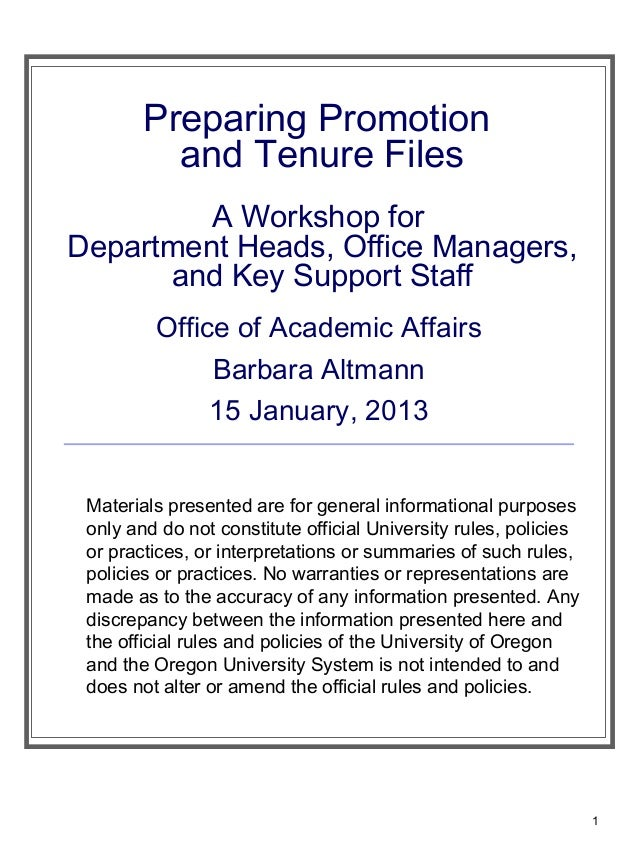 Preparing Promotion          and Tenure Files         A Workshop forDepartment Heads, Office Managers,      and Key Suppor...
