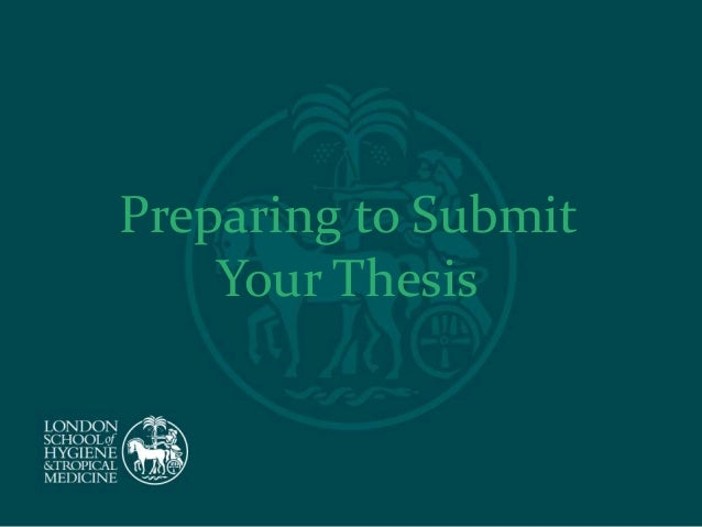 Preparing to Submit Your Thesis