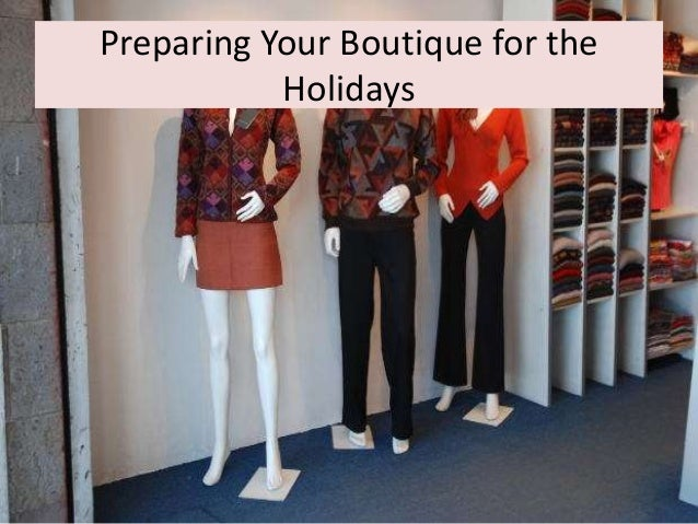 Preparing Your Boutique for the Holidays