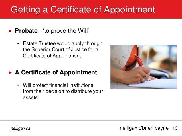 Preparing your will marcia green wills and estates lawyer septem 13 nelligan getting a certificate of appointment yelopaper Image collections
